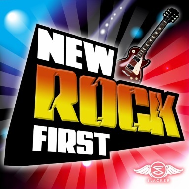 'New Rock First' Station  on Slacker Radio