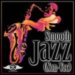 Smooth Jazz [Non-Voc]