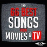 66 Best Songs from Movies and TV